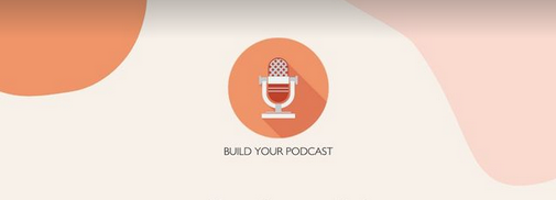 build your podcast