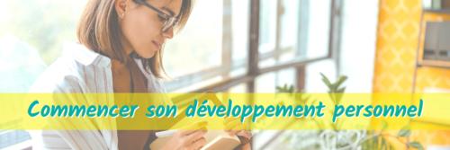 Débuter dans le développement personnel commencer débuter débutant