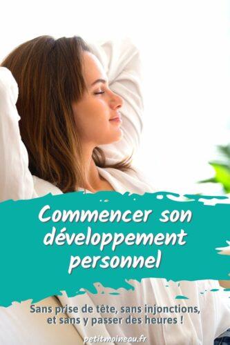 commencer développement personnel débutant débuter nouveau astuces conseils aide